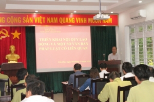Hội nghị triển khai nội quy lao động và một số văn bản pháp luật hưởng ứng ngày Pháp luật Việt Nam 09/11
